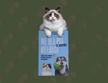 Recenzja książki nie dla psa kiełbasa